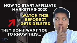 How To Start Affiliate Marketing 2020 Watch This Before It Gets Deleted - How To Start Affiliate Marketing 2020 (Watch This Before It Gets Deleted)
